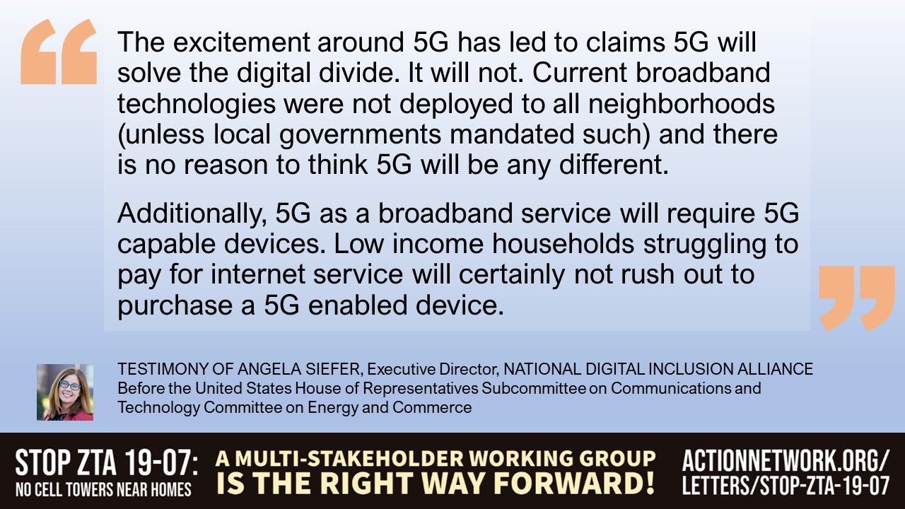 """""""Myth #2. The excitement around 5G has led to claims 5G will solve the digital divide. It will not. Current broadband technologies were not deployed to all neighborhoods (unless local governments mandated such) and there is no reason to think 5G will be any different. Additionally, 5G as a broadband service will require 5G capable devices. Low income households struggling to pay for internet service will certainly not rush out to purchase a 5G enabled device."""""""